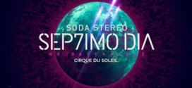 CIRQUE DU SOLEIL´S SEP7IMO DIA – NO DESCANSARÉ  IS COMING TO MIAMI!
